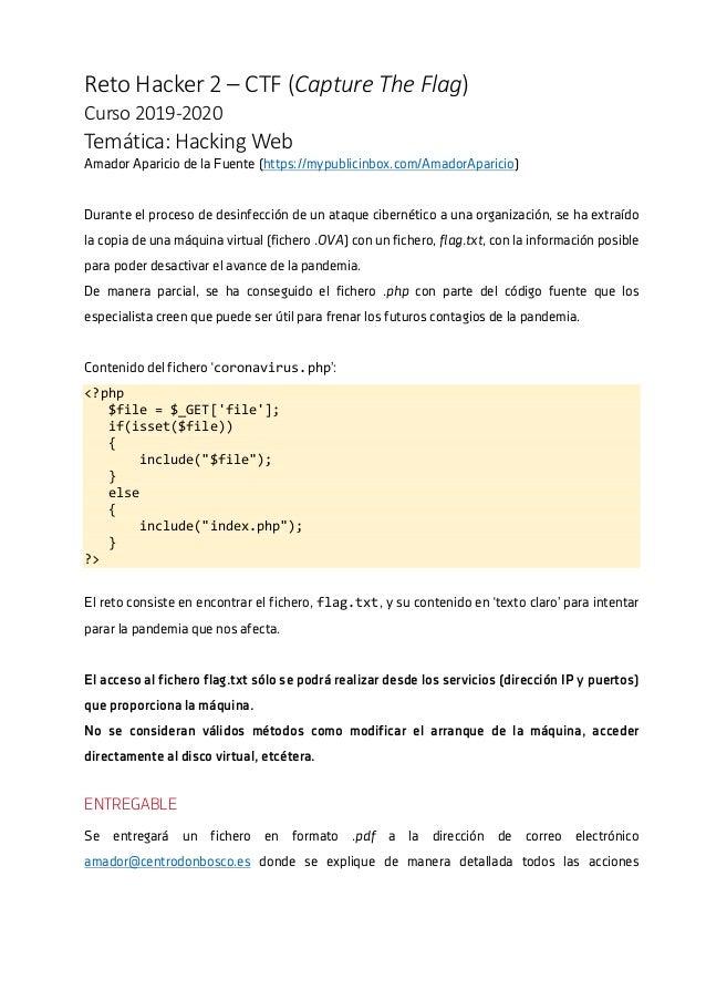 RetoHacker2–CTF(CaptureTheFlag) Curso2019-2020 Temática:HackingWeb Amador Aparicio de la Fuente (https://mypu...