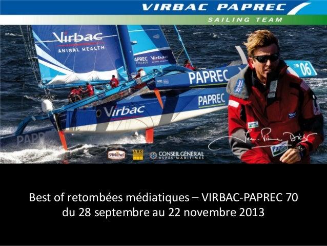 Best of retombées médiatiques – VIRBAC-PAPREC 70 du 28 septembre au 22 novembre 2013