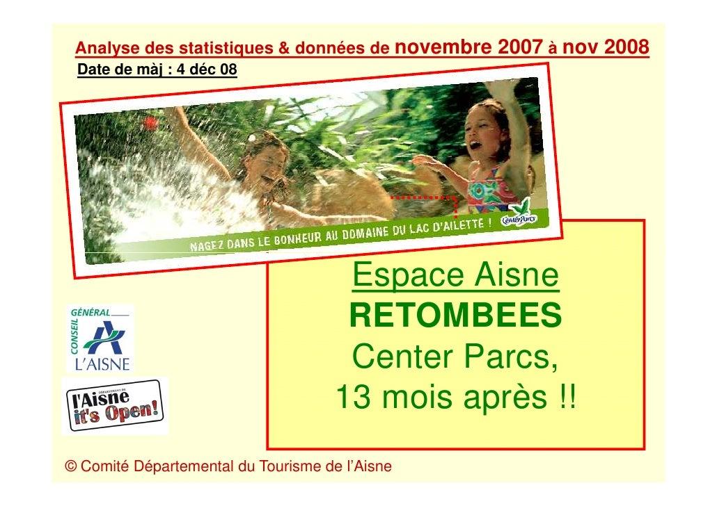 Analyse des statistiques & données de novembre 2007 à nov 2008  Date de màj : 4 déc 08                                    ...