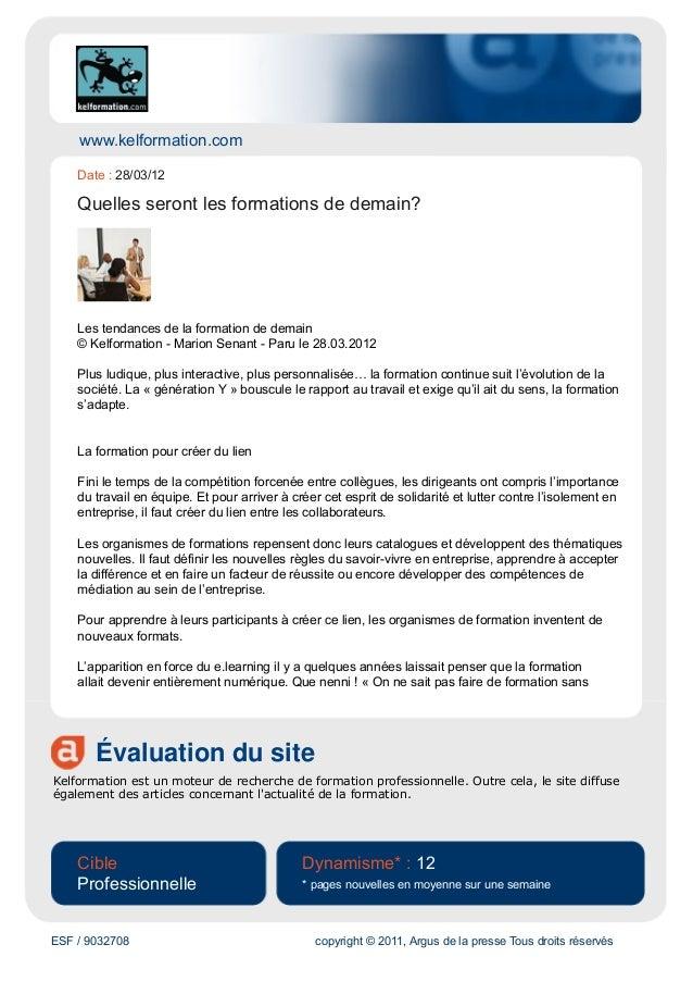 www.kelformation.com    Date : 28/03/12    Quelles seront les formations de demain?    Les tendances de la formation de de...