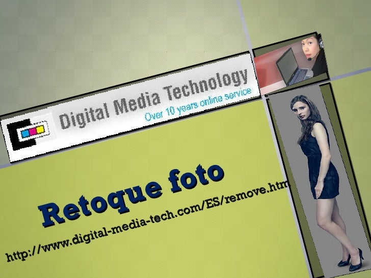 Retoque foto http://www.digital-media-tech.com/ES/remove.htm