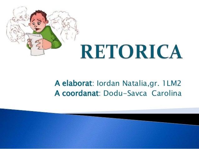 A elaborat: Iordan Natalia,gr. 1LM2A coordanat: Dodu-Savca Carolina