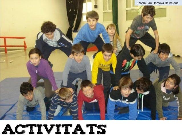 Activitats Escola Pau Romeva Barcelona