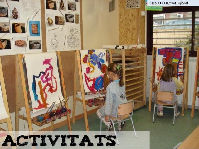 Activitats Escola El Martinet Ripollet