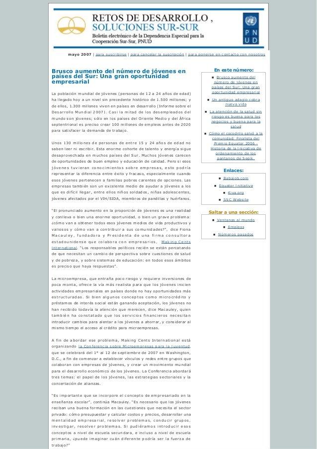 Enestenúmero: Enlaces: Saltaraunasección: mayo 2007 | para suscribirse | paracancelarlasuscripción | para ponerse...