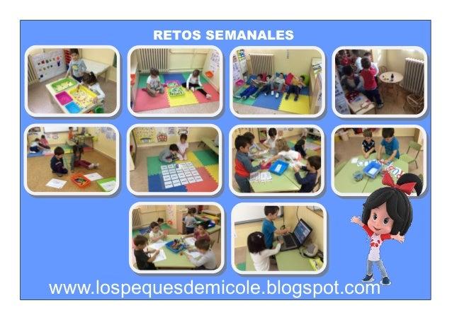 RETOS SEMANALES www.lospequesdemicole.blogspot.com