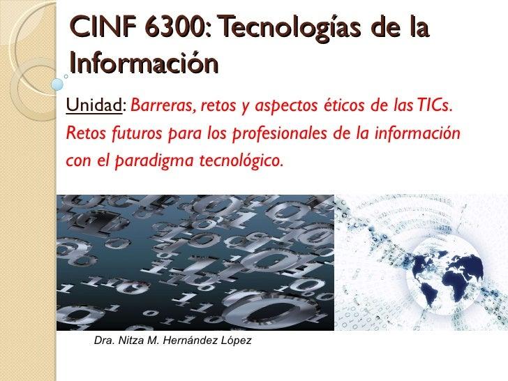 Retos tecnólogicos y aspectos éticos (rev2010)