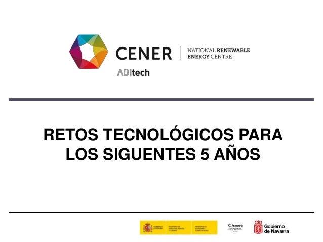 RETOS TECNOLÓGICOS PARA LOS SIGUENTES 5 AÑOS