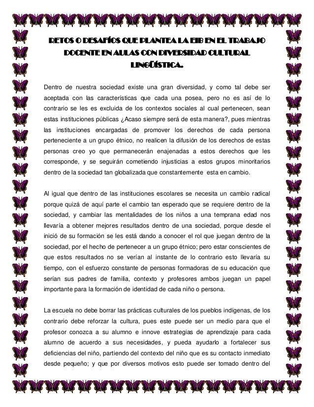 RETOS O DESAFÍOS QUE PLANTEA LA EIB EN EL TRABAJO       DOCENTE EN AULAS CON DIVERSIDAD CULTURAL                          ...