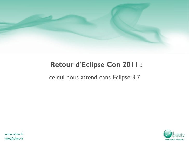 Retour d'Eclipse Con 2011 : ce qui nous attend dans Eclipse 3.7