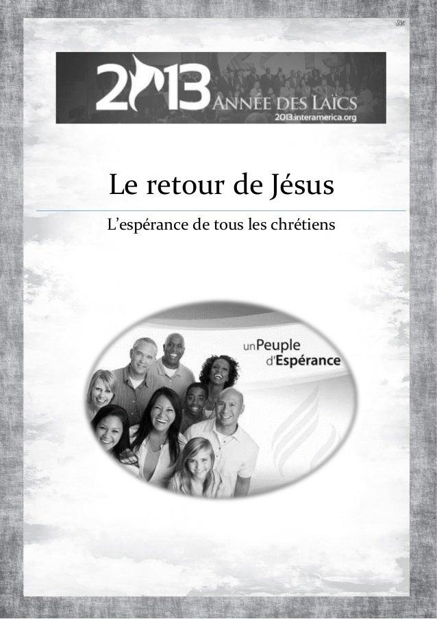 Le retour de Jésus L'espérance de tous les chrétiens SGE