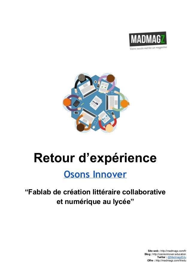 """Retourd'expérience Osons Innover """"Fablabdecréationlittérairecollaborative etnumériqueaulycée""""      Sit..."""