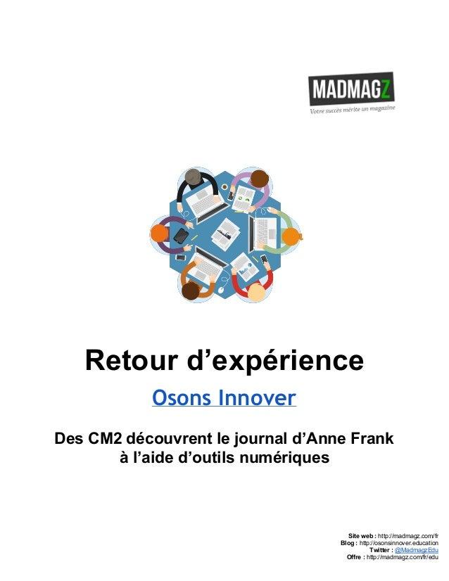 Retourd'expérience Osons Innover DesCM2découvrentlejournald'AnneFrank àl'aided'outilsnumériques     S...