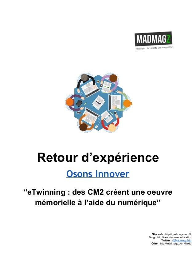 """Retourd'expérience Osons Innover """"eTwinning:desCM2créentuneoeuvre mémorielleàl'aidedunumérique""""     ..."""