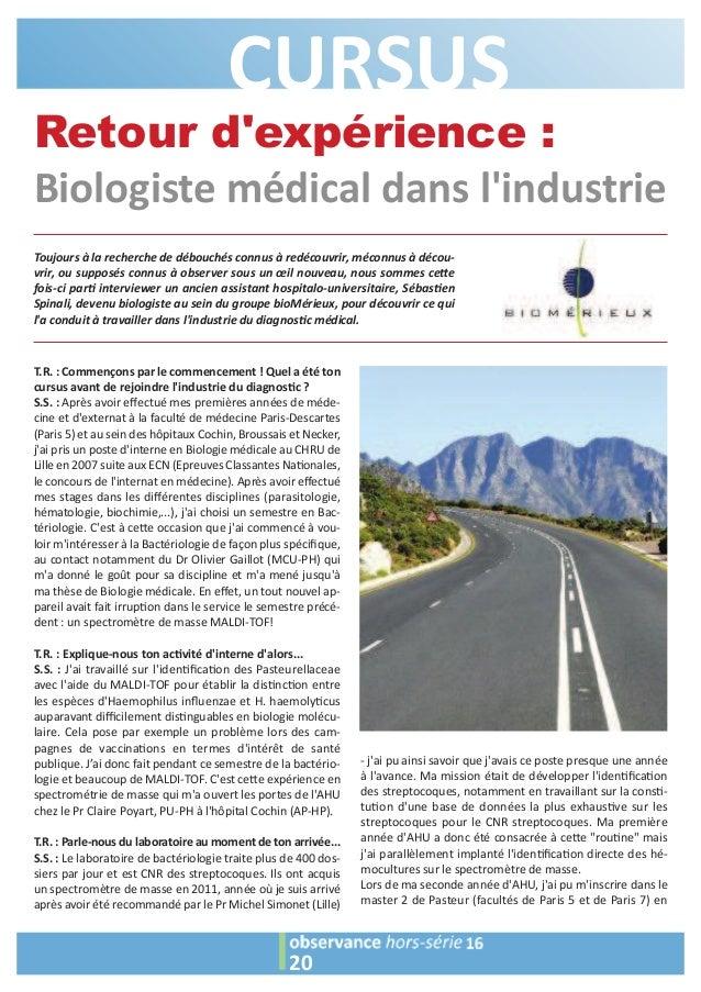 CURSUS 20 Retour d'expérience : Biologiste médical dans l'industrie Toujours à la recherche de débouchés connus à redécouv...