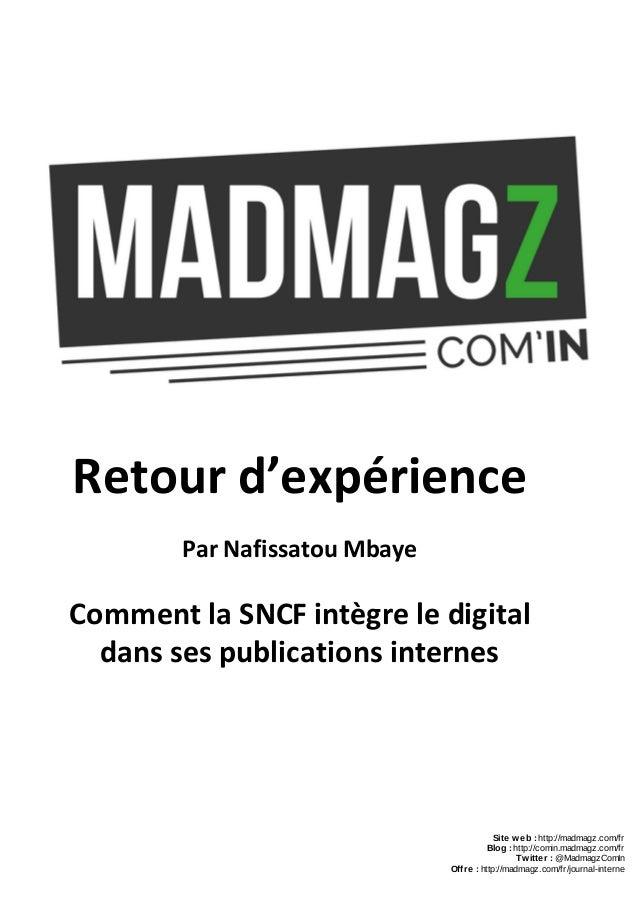 Retour d'expérience Par Nafissatou Mbaye Comment la SNCF intègre le digital dans ses publications internes Site web : ht...
