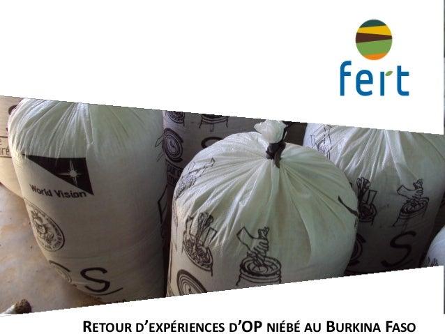 RETOUR D'EXPÉRIENCES D'OP NIÉBÉ AU BURKINA FASO