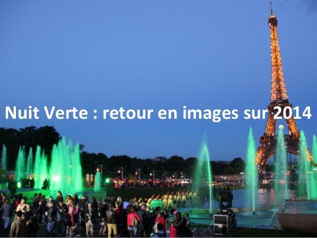 Nuit Verte : retour en images sur 2014