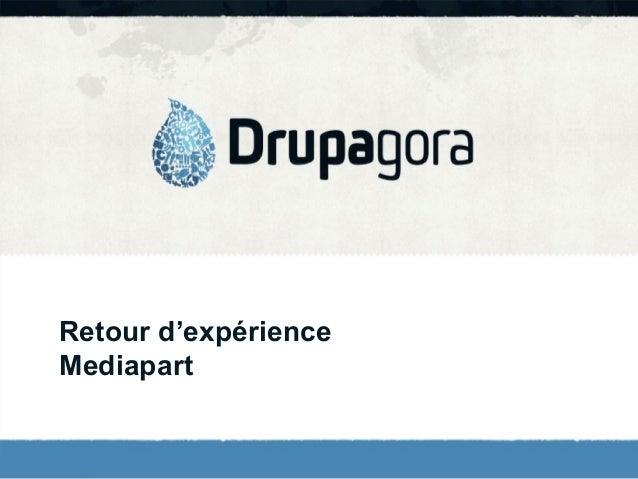 Retour d'expérience Mediapart