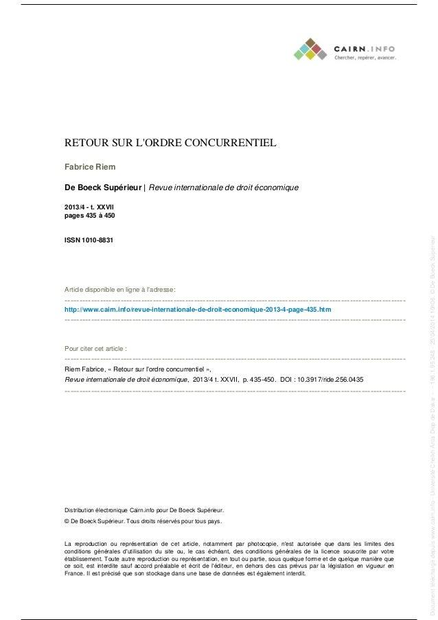 RETOUR SUR L'ORDRE CONCURRENTIEL Fabrice Riem De Boeck Supérieur | Revue internationale de droit économique 2013/4 - t. XX...