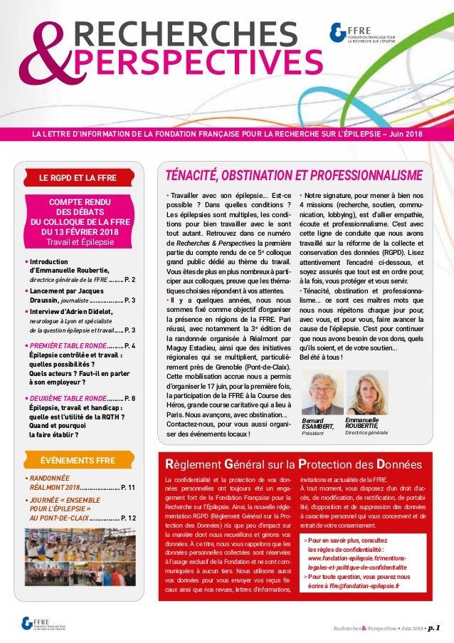 Recherches &Perspectives • Juin 2018 • p. 1 LA LETTRE D'INFORMATION DE LA FONDATION FRANÇAISE POUR LA RECHERCHE SUR L'ÉPIL...