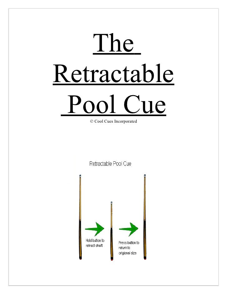 The Retractable  Pool Cue    © Cool Cues Incorporated