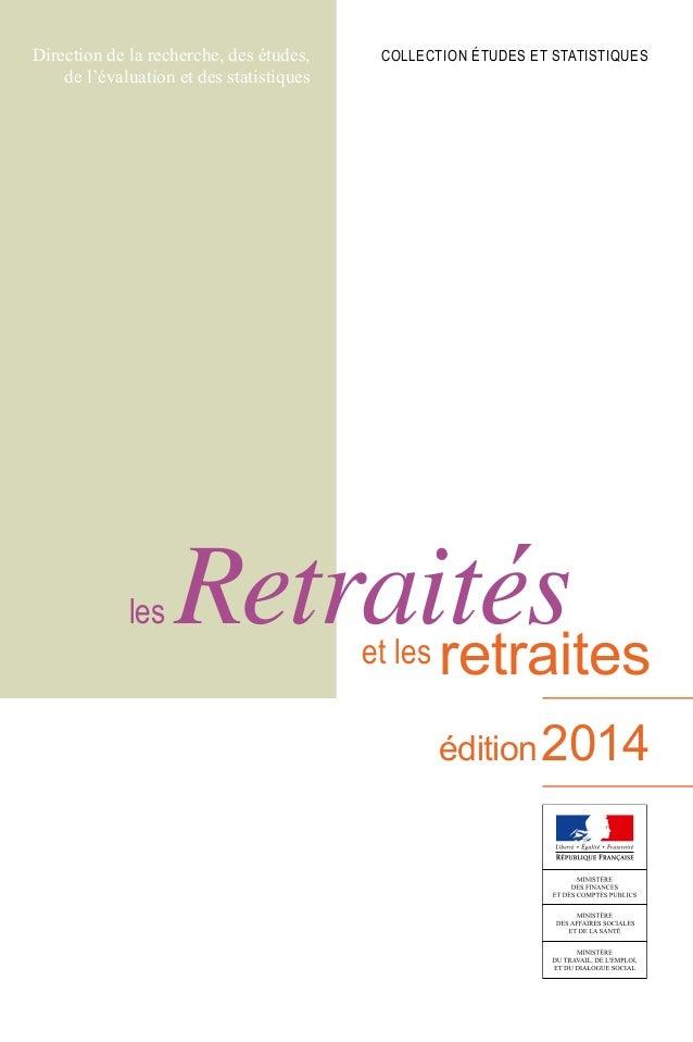 Direction de la recherche, des études, de l'évaluation et des statistiques collection Études et statistiques édition2014 e...