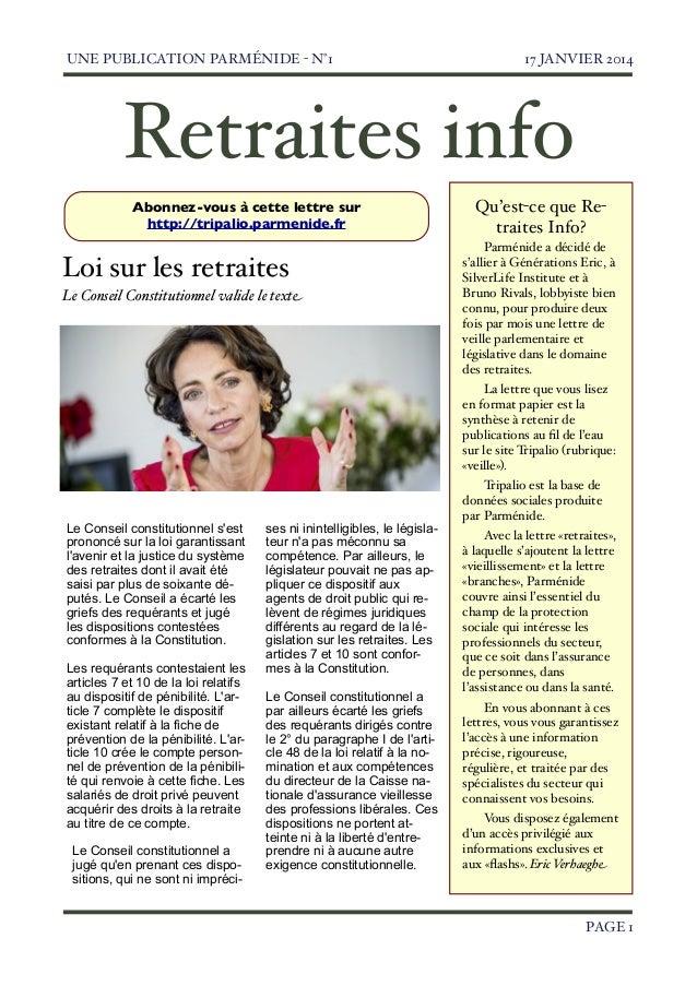 UNE PUBLICATION PARMÉNIDE - N°1  17 JANVIER 2014  Retraites info Abonnez-vous à cette lettre sur http://tripalio.parmenide...