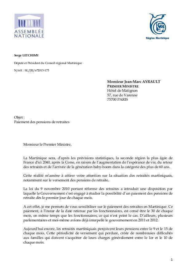 1Serge LETCHIMYDéputé et Président du Conseil régional MartiniqueN/réf. : SL/JR/n°2013-175Monsieur Jean-Marc AYRAULTPREMIE...