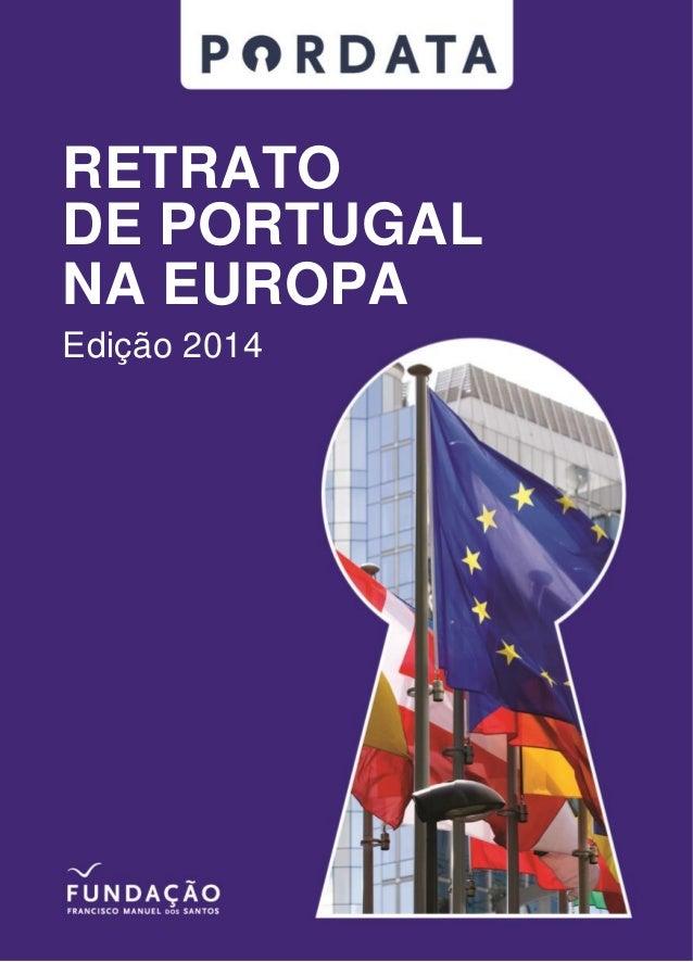 RETRATO  DE PORTUGAL  NA EUROPA  Edição 2014