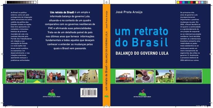 José Prata Araújo     um retrato do Brasil BALANÇO DO GOVERNO LULA