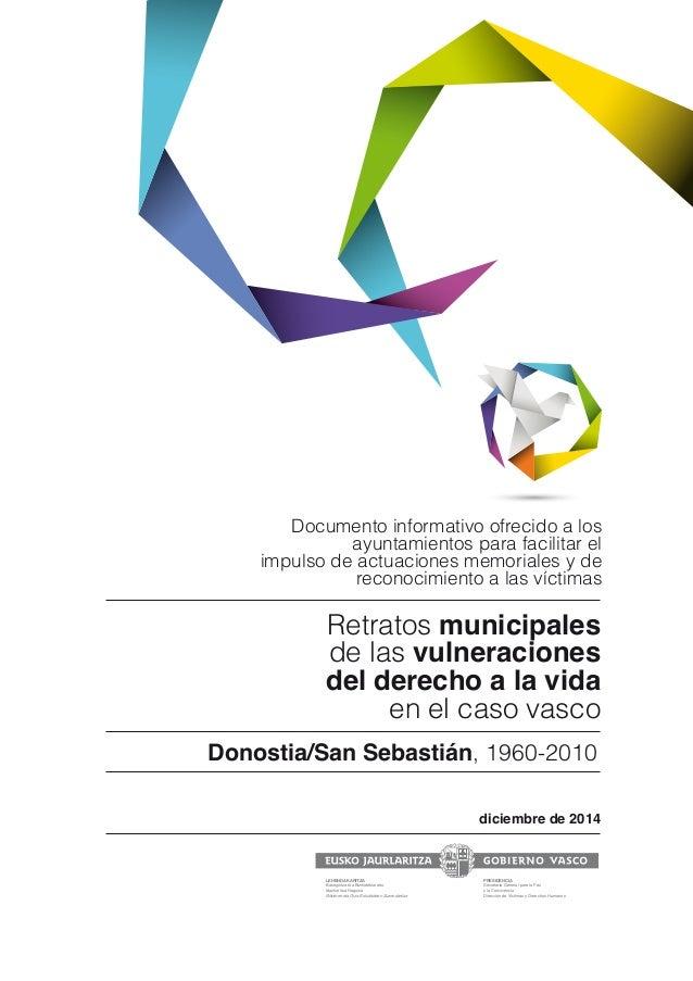 Retratos municipales de las vulneraciones del derecho a la vida en el caso vasco diciembre de 2014 Donostia/San Sebastián,...