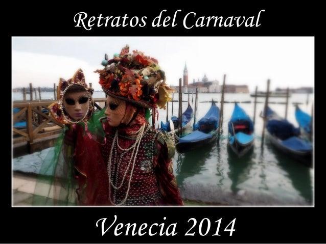 Retratos del Carnaval Venecia 2014