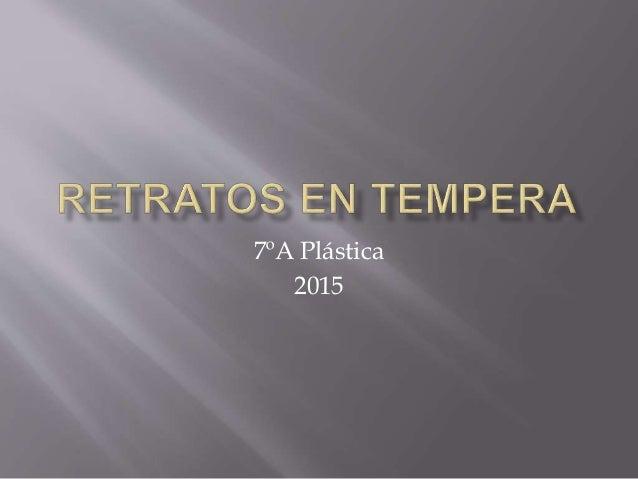 7ºA Plástica 2015