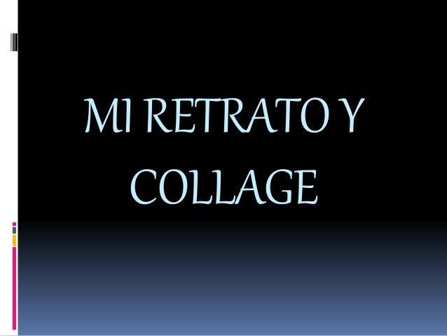 MI RETRATOY COLLAGE