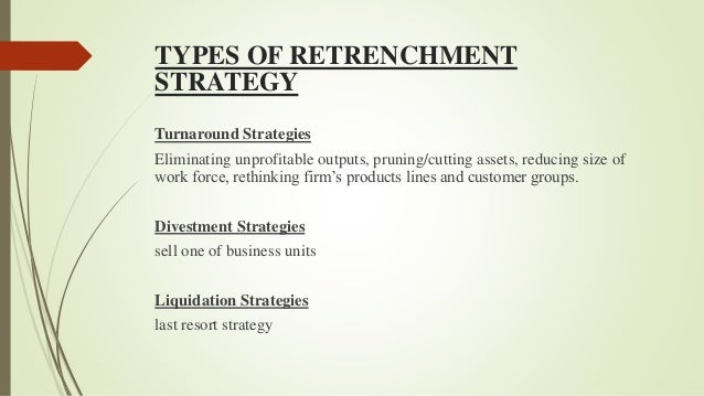 types of retrenchment