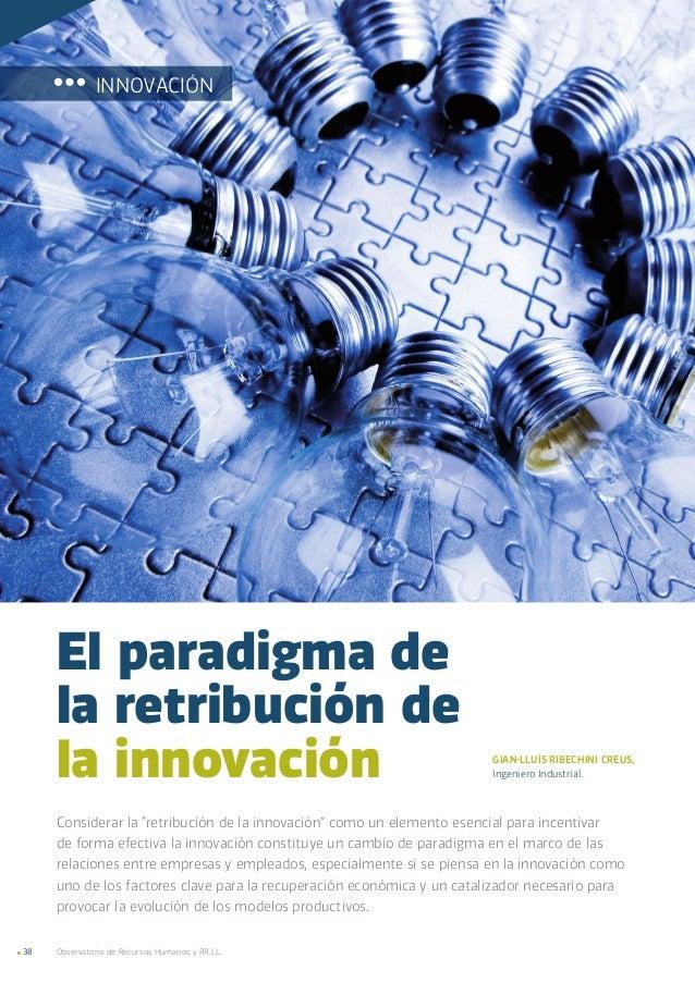 """Observatorio de Recursos Humanos y RR.LL.38 Considerar la """"retribución de la innovación"""" como un elemento esencial para in..."""