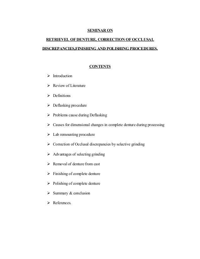 SEMINAR ON RETRIEVEL OF DENTURE, CORRECTION OF OCCLUSAL DISCREPANCIES,FINISHING AND POLISHING PROCEDURES. CONTENTS  Intro...