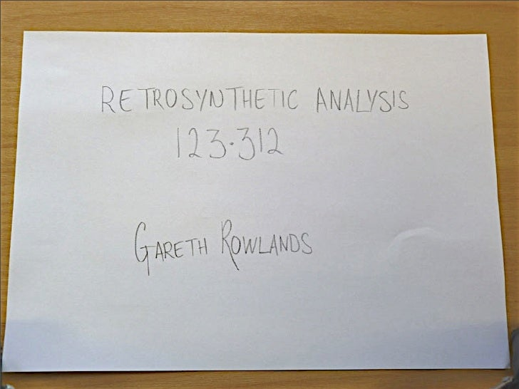 123.312 Retrosynthesis: lecture 1