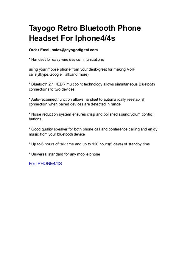 Tayogo Retro Bluetooth PhoneHeadset For Iphone4/4sOrder Email:sales@tayogodigital.com* Handset for easy wireless communica...