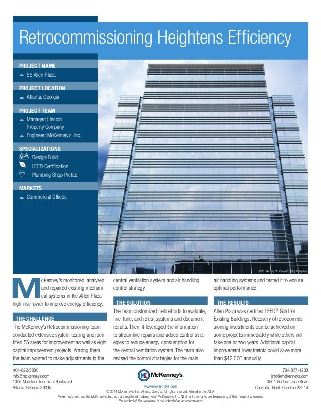 M cKenney's monitored, analyzed and repaired existing mechani- cal systems in the Allen Plaza high-rise tower to improve e...