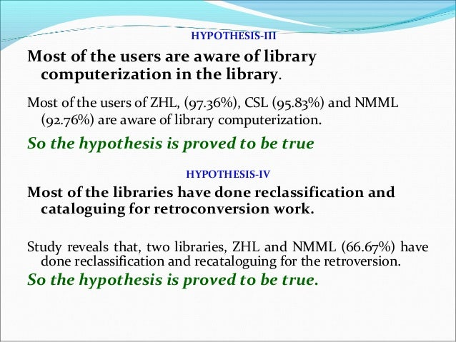 Libraries hypothesis how to write a thesis pattern