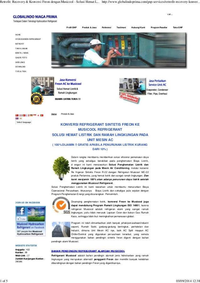 Retrofit: Recovery & Konversi Freon dengan Musicool - Solusi Hemat L... http://www.globalindoprima.com/gnp-services/retrof...