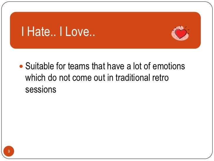 IHate.. I Love..      Text     Suitable for teams that have a lot of emotions     which do not come out in traditional r...