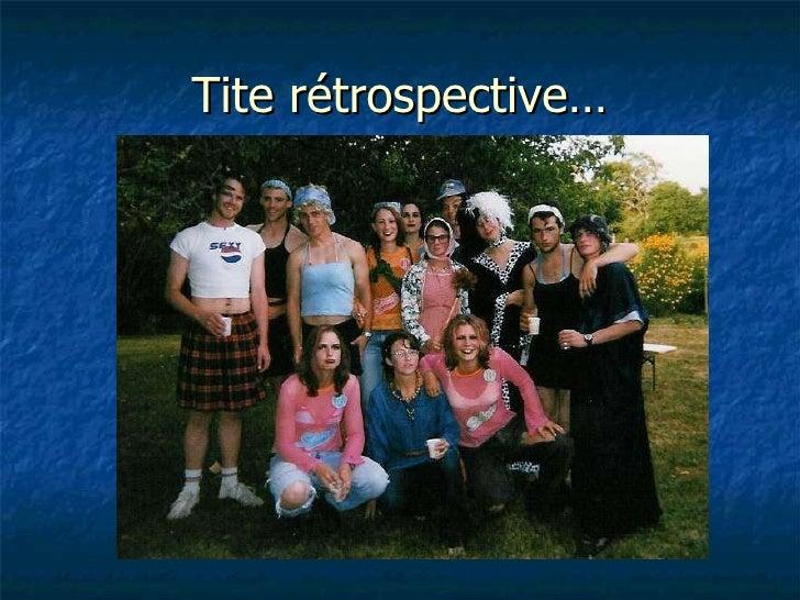 Tite rétrospective…