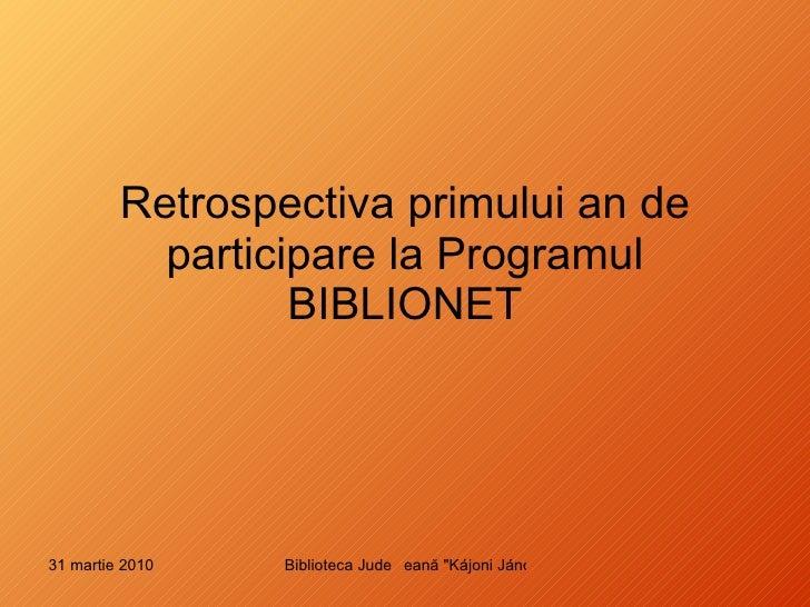 Retrospectiva primului an de participare la Programul BIBLIONET