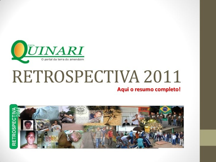 RETROSPECTIVA 2011           Aqui o resumo completo!