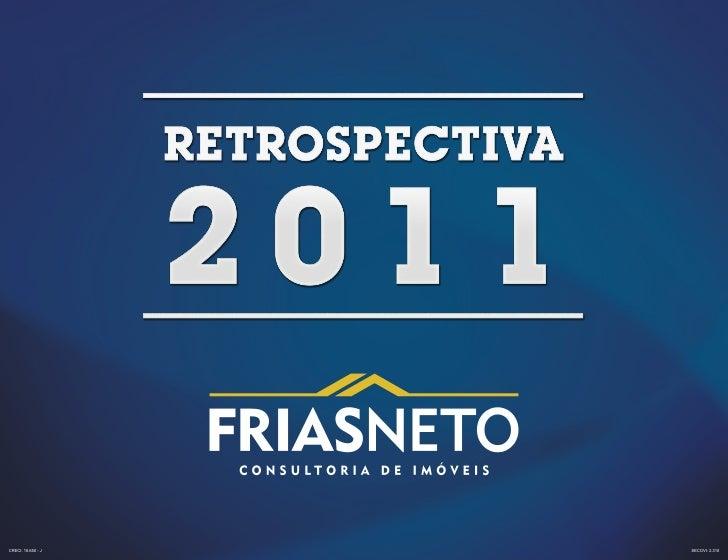 FRIAS NETO Retrospectiva 2011