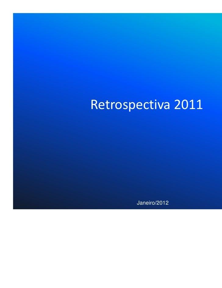 Retrospectiva 2011       Janeiro/2012