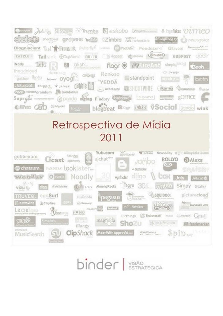 Retrospectiva de Mídia        2011